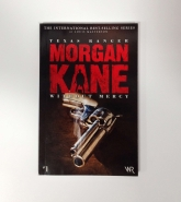 Texas Ranger Morgan Kane: Without Mercy