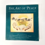 The Art of Peace by Stephen Longfellow Friske